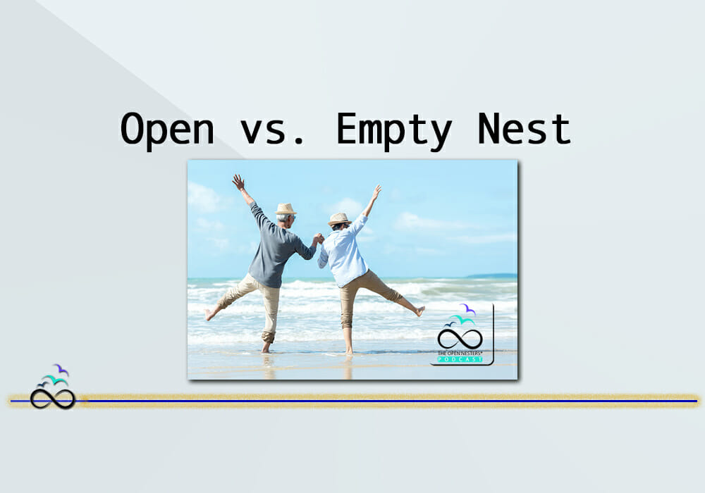 Open-vs.-Empty-Nest-The-Open-Nesters
