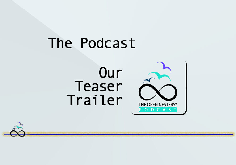 Podcast: Our Open Nester Podcast Teaser Trailer